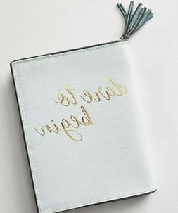 NEW Anthropologie Wynne Leather Journal DARE TO BEGIN Gift T